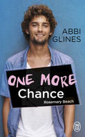 Rosemary Beach / One more chance : roman / Fantasme