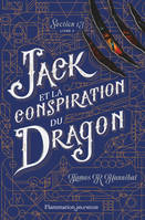SECTION 13 - T03 - JACK ET LA CONSPIRATION DU DRAGON