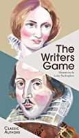 The Writers Game Classic Authors /anglais