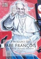 A LA SOURCE DU PAPE FRANCOIS - DVD