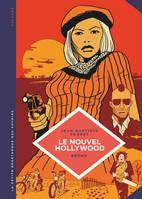 Le nouvel Hollywood / d'Easy rider à Apocalypse now