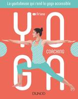 Yoga coaching - La youtubeuse qui rend le yoga accessible, La youtubeuse qui rend le yoga accessible