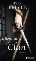L'honneur du clan - Volume 1, La flamme des Highlands - À la merci du highlander
