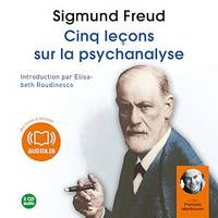 Cinq leçons sur la psychanalyse, Livre audio 2 CD Audio 1 h 53 - Introduction d'Elisabeth Roudinesco
