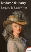 Madame du Barry, un nom de scandale