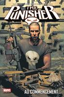 PUNISHER T01 - AU COMMENCEMENT..., au commencement