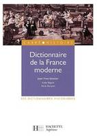 Dictionnaire de la France moderne