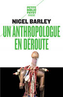 ANTHROPOLOGUE EN DEROUTE (UN)