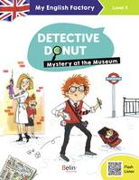 Detective Donut / mystery at the museum : level 3, CM1-CM2