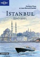 Istanbul, Itinéraires