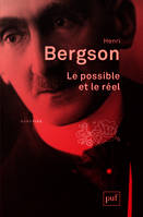 LE POSSIBLE ET LE REEL (2ED)