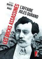 Les docks assassinés / l'affaire Jules Durand