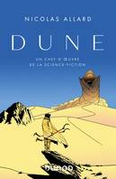 Dune, Un chef-d'oeuvre de la science fiction