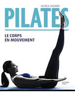 Pilates, Le corps en mouvement