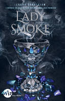 Lady Smoke-Ash Princess - tome 2, Ash Princess - tome 2