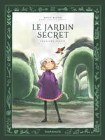 Le Jardin secret - Tome 1