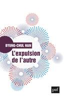 L'expulsion de l'autre, Société, perception et communication contemporaines