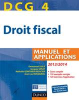 4, DCG 4 - Droit fiscal 2013/2014 - 7e édition - Manuel et Applications, Manuel et Applications