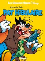 Abominable Pat Hibulaire, -