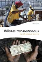 VILLAGES TRANSNATIONAUX, LES IDENTITES DE TRAVERSE