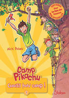 Camp Pikachu, tome 1 : choisis ton camp!