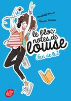 Le bloc-notes de Louise - Tome 1, Fan de lui