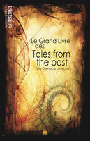 Le grand livre des tales from the past