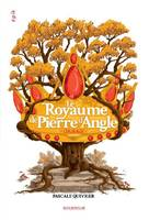 4, Le royaume de Pierre d'Angle, Courage