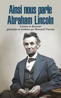 Ainsi nous parle Abraham Lincoln