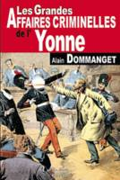 YONNE GRANDES AFFAIRES CRIMINELLES