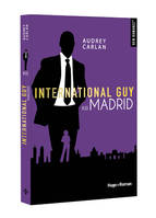 10, International guy - tome 10 Madrid