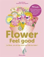 FLOWER FEEL GOOD