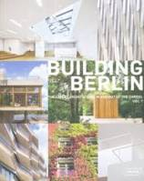 BUILDING BERLIN - VOL. 7 - THE LATEST ARCHITECTURE IN AND OUT OF THE CAPITAL