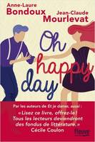 Et je danse, aussi / Oh happy day