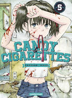 5, Candy & cigarettes