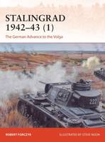 Stalingrad 1942-43 (1), The German Advance to the Volga