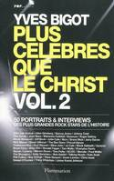 Plus célèbres que le Christ, Volume 2, PLUS CELEBRES QUE LE CHRIST VOL.2