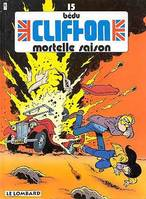 Clifton, Mortelle saison, Volume 15, Mortelle saison