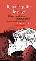 RENATE QUITTE LE PAYS + DVD