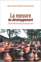 MESURE DU DEVELOPPEMENT. DES INDICATEURS EN QUESTION