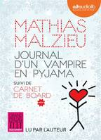 Journal d'un vampire en pyjama, Livre audio 1 CD MP3 - Suivi de Carnet de Board