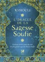 L'oracle de la sagesse soufie / guidance divine venue du coeur des plus grands sages du Moyen-Orient