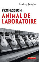 Profession / animal de laboratoire