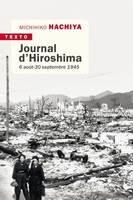JOURNAL D'HIROSHIMA - 6 AOUT - 30 SEPTEMBRE 1941