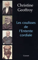 Les coulisses de l'entente cordiale