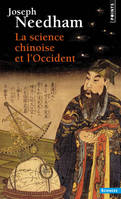 LA SCIENCE CHINOISE ET L'OCCIDENT, le grand titrage