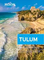 Moon Tulum, With Chichen Itza & the Sian Ka'an Biosphere Reserve