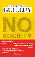 No society / la fin de la classe moyenne occidentale