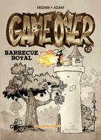 Game over, GAME OVER - TOME 12 barbecue royal