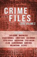 Crime Files 2015: Volume 2 (A Free Sampler)